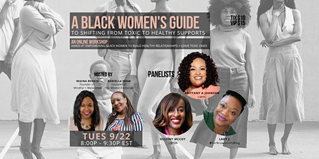 Black Women's Guide to Shifting from Toxic to Healthy Supports tickets