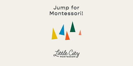 Fall Open House / Information Session at Little City Montessori tickets