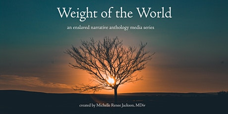 Weight of the World Table Read and Virtual Fundraiser tickets