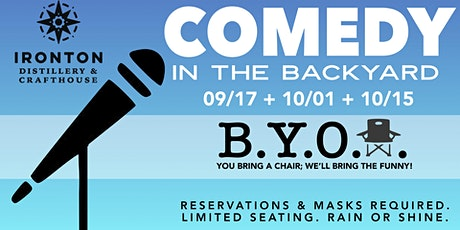COMEDY IN THE BACKYARD 09.17 + 10.01 + 10.15 tickets