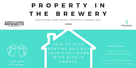 Property in the Brewery - How to Stop Renting & Buy Your First Home! tickets