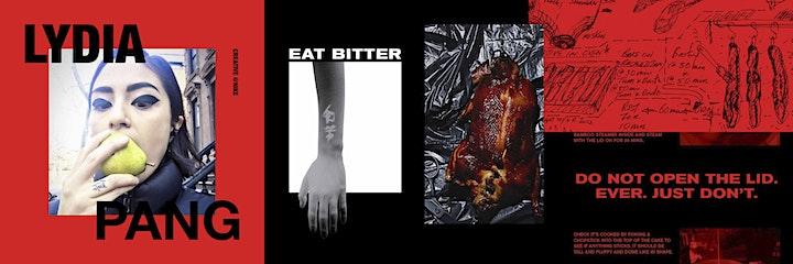 ACC Presents: Lydia Pang   EAT BITTER image