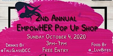 2nd Annual EmpowHER Pop Up Shop tickets