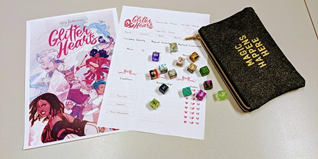 Glitter Hearts Tabletop Role-Playing Game -Ages 11 plus tickets