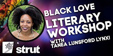 Black Love Literary Workshop with Tanea Lunsford Lynx tickets