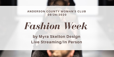 Fashion Week In Anderson: Myra Skelton Design tickets