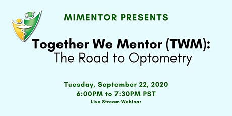 Together We Mentor (TWM): Road to Optometry tickets