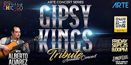 GIPSY KINGS TRIBUTE - ALBERTO ALVAREZ tickets