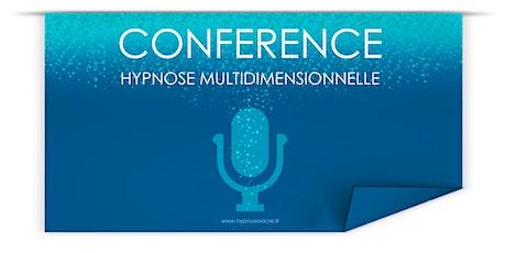 Conférence Hypnose Multidimensionnelle - Jeudi 24  billets