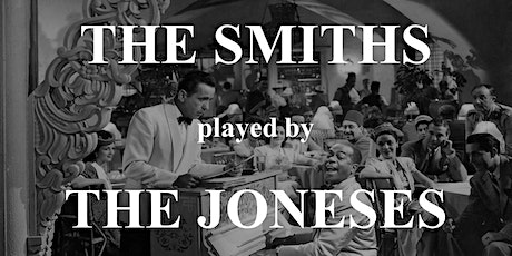 The Smiths tribute band The Joneses - 26th September - Pelton Arms tickets