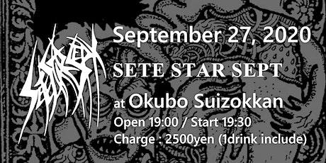 SETE STAR SEPT live in Tokyo, Japan - September 27th, 2020 tickets