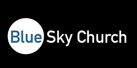Blue Sky Church Live tickets
