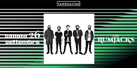 The Rumjacks live | Tambourine biglietti