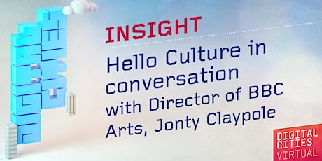 Hello Culture in conversation with Director of BBC Arts, Jonty Claypole tickets
