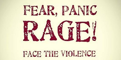 Fear, Panic, RAGE! Face the violence tickets