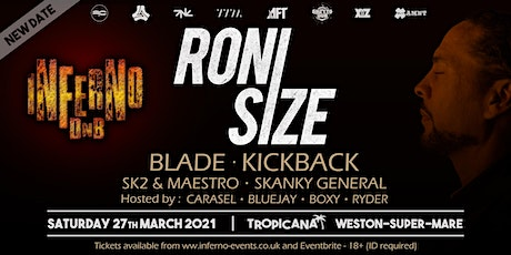 Inferno DnB presents RONI SIZE tickets
