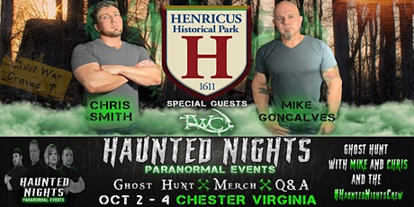 Haunted Nights Paranormal Events Presents a Haunted Night at Henricus Historical Park with Chris Smith and Mike Goncalves tickets