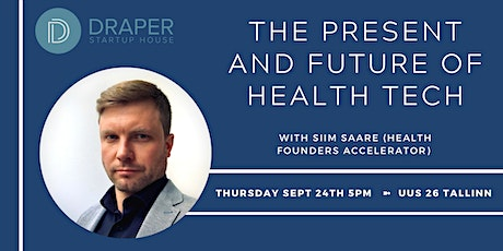 The Present and Future of Health-Tech (Health Founders Accelerator) tickets