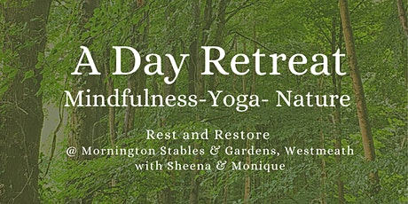 A  day retreat: Mindfulness - Yoga - Nature tickets