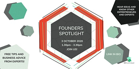 Founder's Spotlight (Featuring Startups and Entrepreneurs) tickets