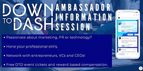 DownToDash Ambassador Information Session tickets