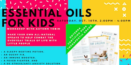 Using Essential Oils with Children tickets