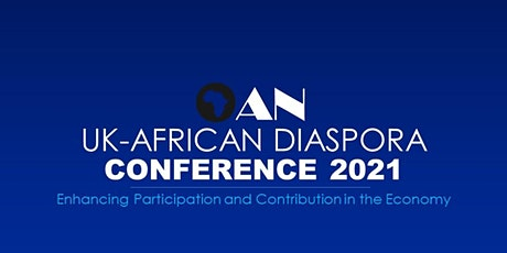 OAN UK - African Diaspora Conference 2021 tickets