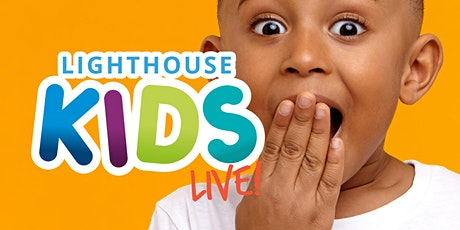 Lighthouse Kids LIVE tickets