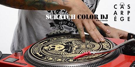 Scratch Color DJ biglietti