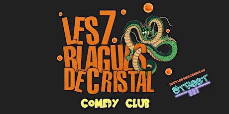LES 7 BLAGUES DE CRISTAL  - Édition sur  Bastille (au Street Art Bar) billets
