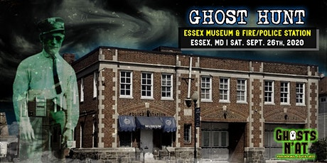 Ghost Hunt Essex Museum & Fire/Police Station | Essex, MD | Sat. Sept. 26 tickets