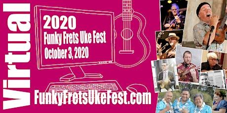 Funky Frets Virtual Uke Fest tickets