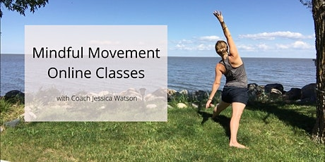 8-week Mindful Movement Classes - gentle, yoga meditations and movements tickets