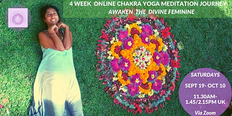 Online Chakra Yoga & Meditation Journey: Awaken the Divine Feminine tickets