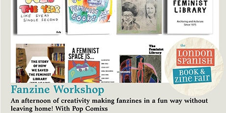 Fanzine Workshop by The Feminist Library's Spanish Reading Club tickets