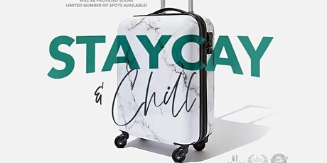 Staycay & Chill... A Weekend Getaway | 2 Events in One tickets