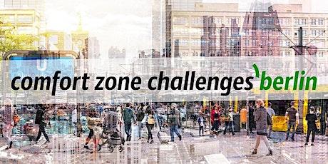 сomfort zone challenges' Berlin #19 tickets