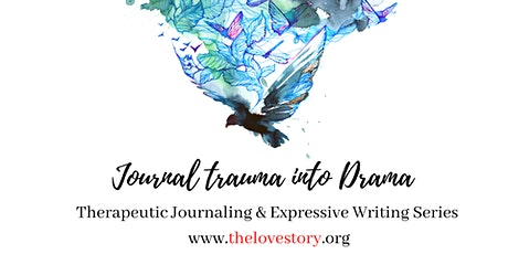 Love Story Presents: Expressive Writing & Therapeutic Journaling Series tickets