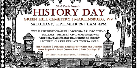 HISTORY DAY at Green Hill Cemetery | Martinsburg, WV tickets