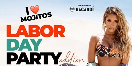 I Love Mojitos Labor Day Party tickets