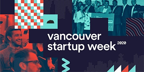 Vancouver Startup Week 2021 tickets