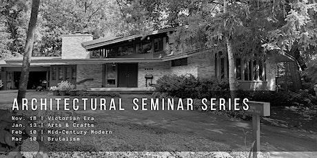 Architectural Seminar Series ~ Part 3: Mid-Century Modern tickets