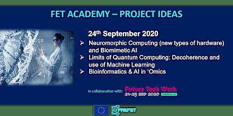 FET Academy: Biomimetic AI |Quantum Computing | Bioinformatis & AI in Omics tickets