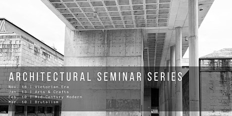 Architectural Seminar Series ~ Part 4: Brutalism tickets