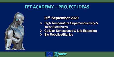 FET Academy: Biorobotics | Twist Electronics | Cellular Senescence tickets