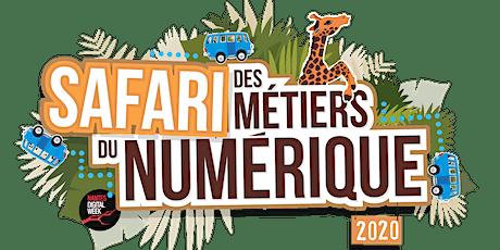 Safari des métiers du numérique 2020 billets