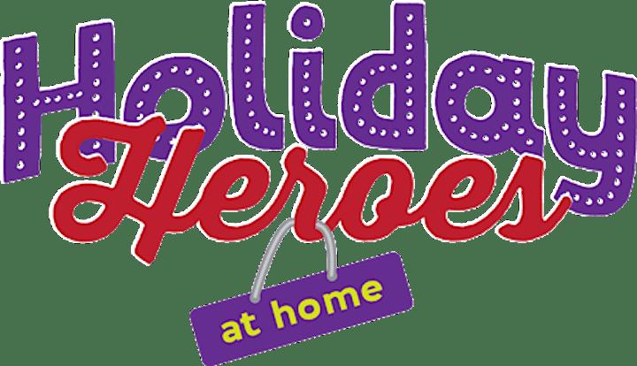 Holiday Heroes 2020 - AT HOME image