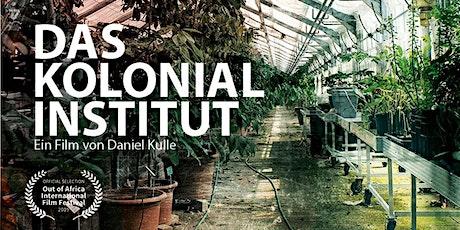 Das Kolonialinstitut - Daniel Kulle, Dr. Tania Mancheno tickets