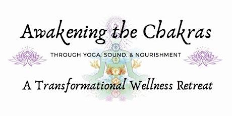 Awakening the Chakras Yoga Retreat tickets