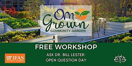 OM Grown Garden: Open Question Day tickets